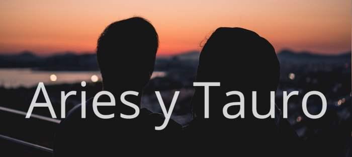 Compatibilidad entre Aries y Tauro