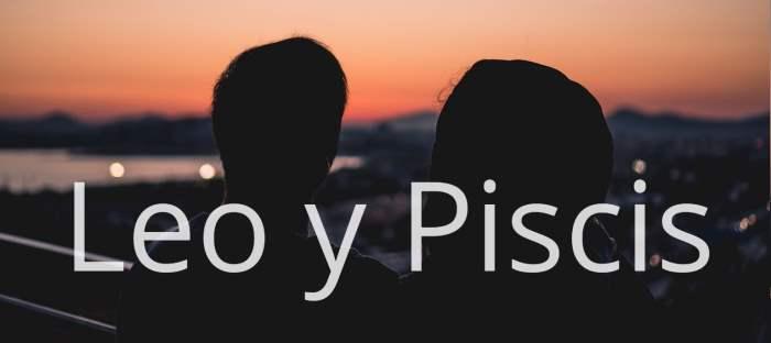 Compatibilidad entre Leo y Piscis